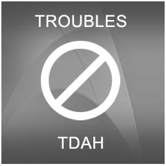 TDAH: TROUBLES OBSERVÉS